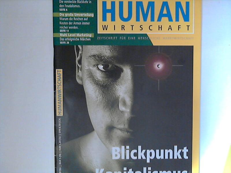 Human Wirtschaft 07/08 2005 - 36. Jahrgang - Zeitschrift für eine menschlichere Marktwirtschaft 36. Jahrgang