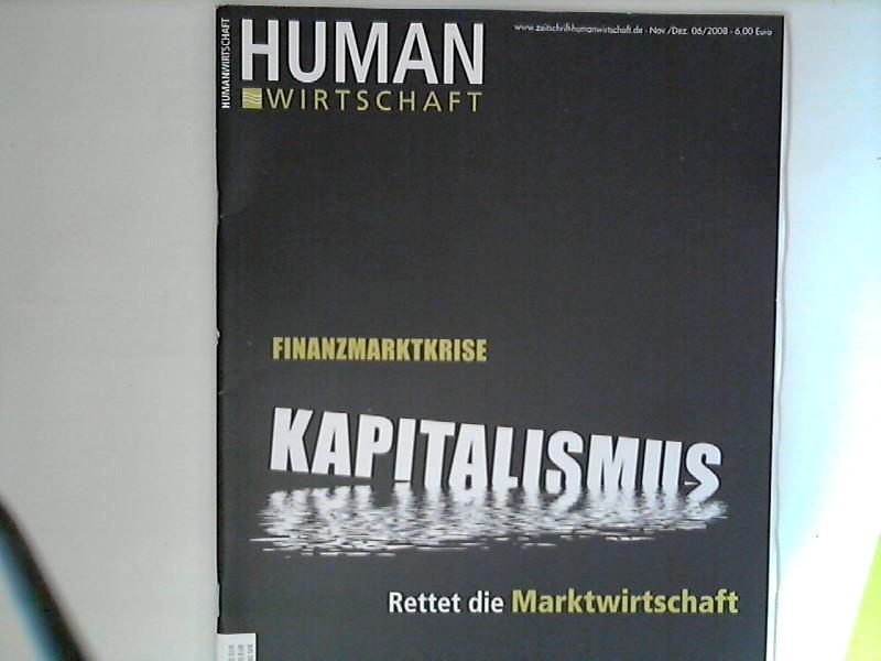 Human Wirtschaft 11/12 2008 - Zeitschrift für eine menschlichere Marktwirtschaft