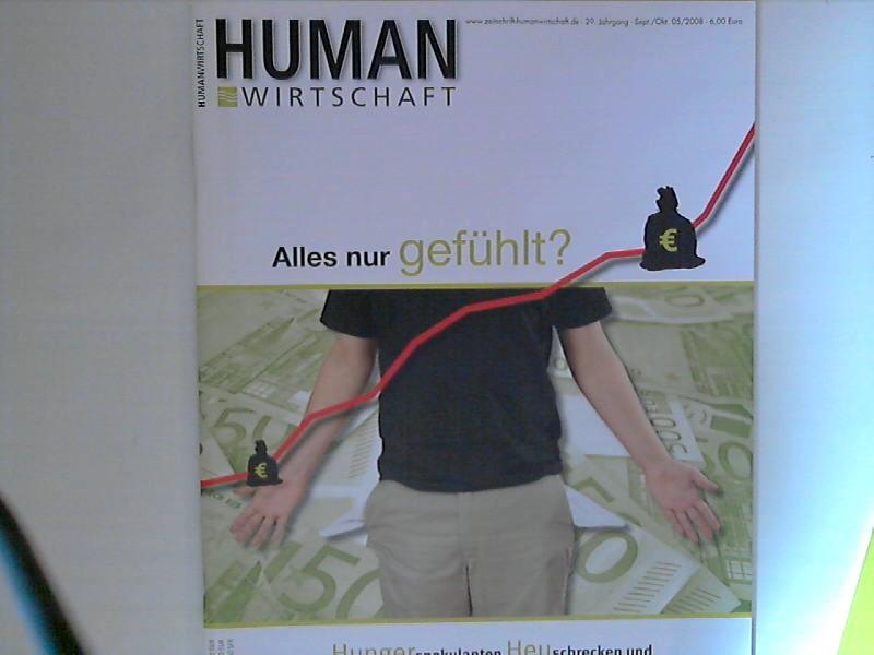 Human Wirtschaft 09/10 2008 - Zeitschrift für eine menschlichere Marktwirtschaft