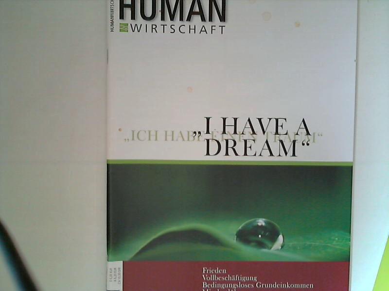 Human Wirtschaft 03/04 2008 - Zeitschrift für eine menschlichere Marktwirtschaft