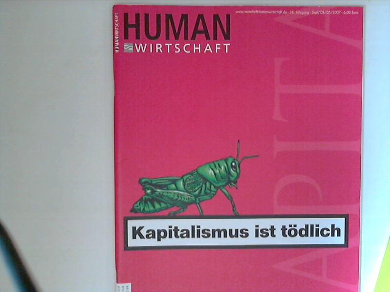 Human Wirtschaft 09/10 2007 - Zeitschrift für eine menschlichere Marktwirtschaft