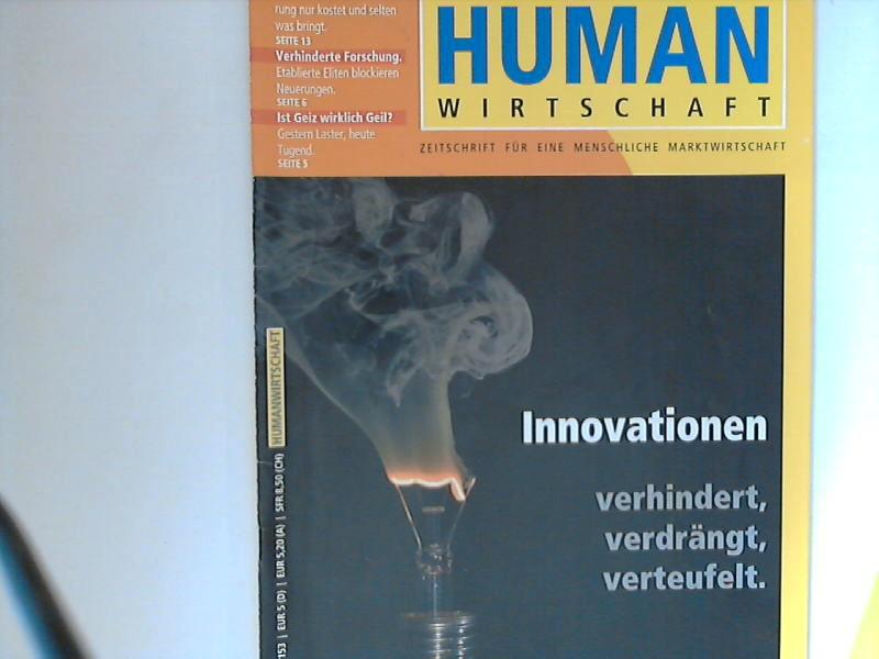 Human Wirtschaft 03/04 2005  - Zeitschrift für eine menschlichere Marktwirtschaft 36. Jahrgang