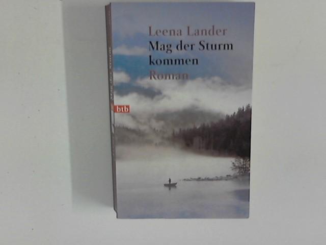 Mag der Sturm kommen ; (Goldmann ; 72133 : btb) Genehmigte Taschenbuchausg., 4. Aufl.
