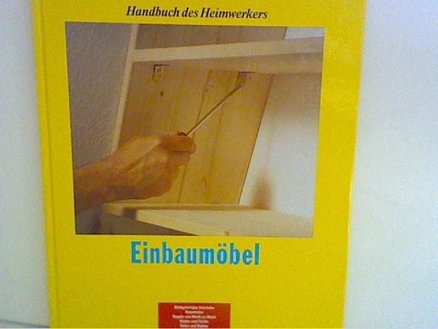 unbekannt: Einbaumöbel, Handbuch des Heimwerkers