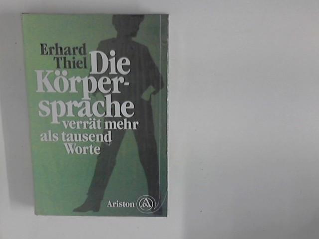 Die Körpersprache verrät mehr als tausend Worte. [Zeichn.: Fred Lengnick] 7. Aufl.