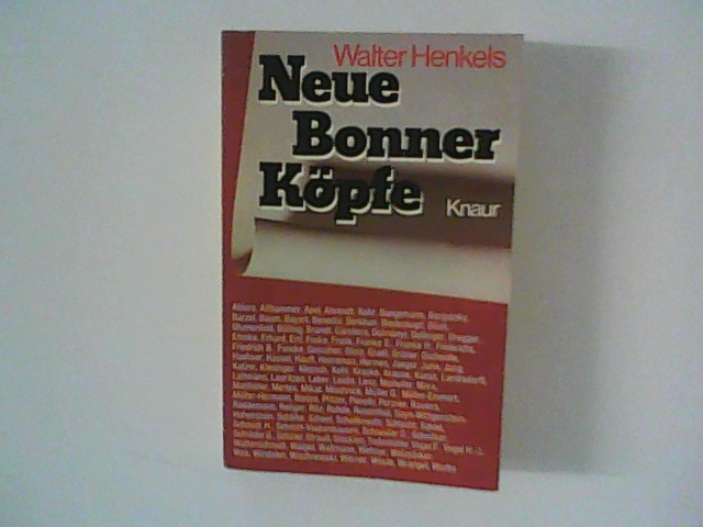 Henkels, Walter: Neue Bonner Köpfe.