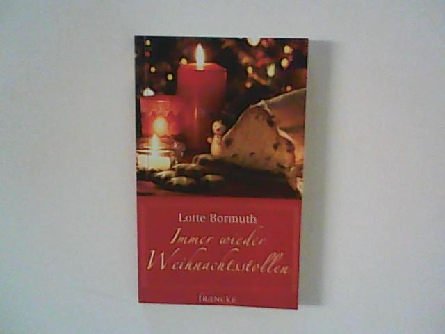Immer wieder Weihnachtsstollen 1. Auflage
