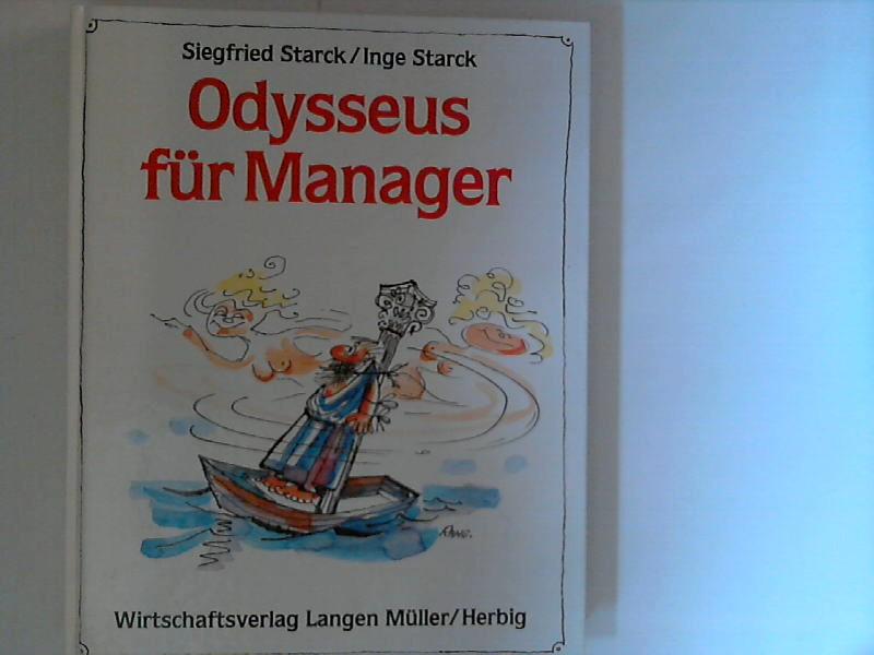 Odysseus für Manager. ; Inge Starck