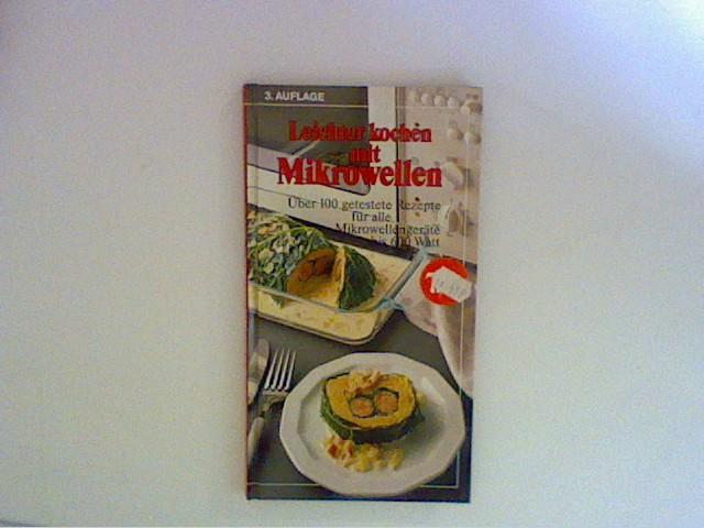 Schnell und leicht kochen mit Mikrowelle.