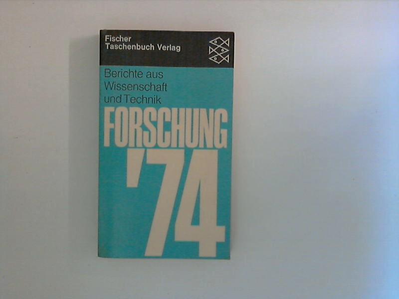 Schultze, Hermann [Red.]: Forschung : 1974