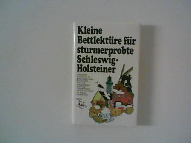 Hegedo, Herbert G.: Kleine Bettlektüre für sturmerprobte Schleswig-Holsteiner