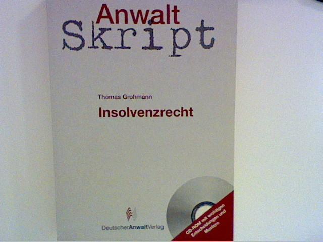 Insolvenzrecht ; (Anwaltskript)