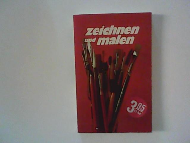 Zeichnen und Malen. hrsg. von
