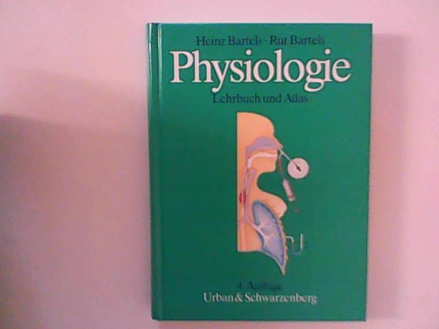 Physiologie : Lehrbuch und Atlas ; 23 Tabellen. 4., überarb. Aufl.