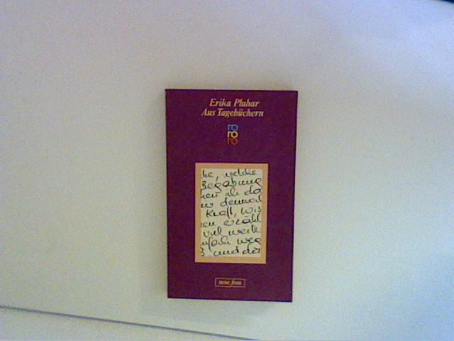 Aus Tagebüchern. Ausgew. von Angela Praesent u. Erika Pluhar, Rororo ; 4865 : Neue Frau