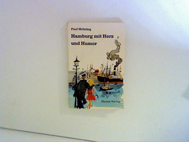 Hamburg mit Herz und Humor 4., Aufl.