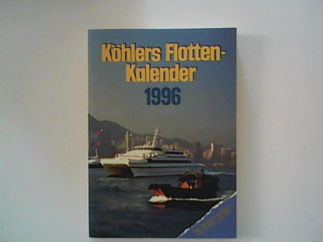 Koehlers Flottenkalender 1996.