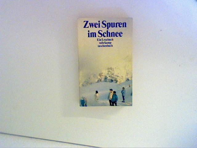 Gretter, Susanne [Hrsg.]: Zwei Spuren im Schnee : Winterfreuden ; ein Lesebuch. von, Suhrkamp-Taschenbuch ; 3440 Orig.-Ausg., 1. Aufl.
