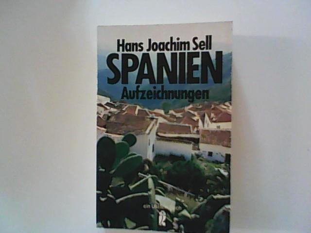 Spanien : Ullstein-Bücher ; Nr. 20056 Aufzeichnungen aus einem Lande der begrenzten Möglichkeiten.