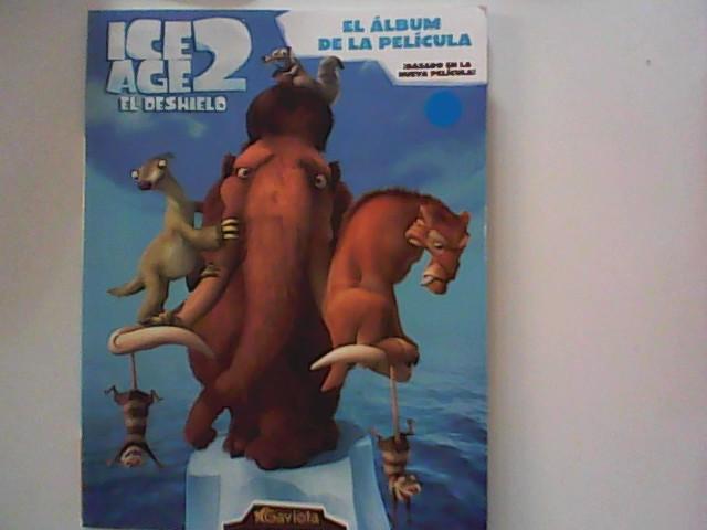 Ice age 2. El deshielo : álbum de la película