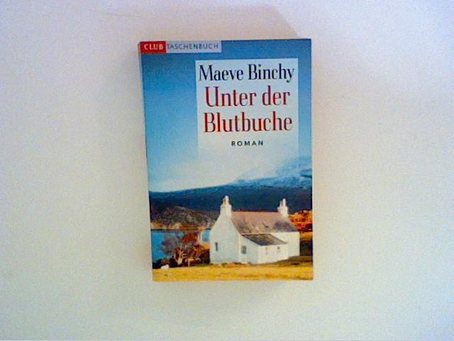 Binchy, Maeve: Unter der Blutbuche