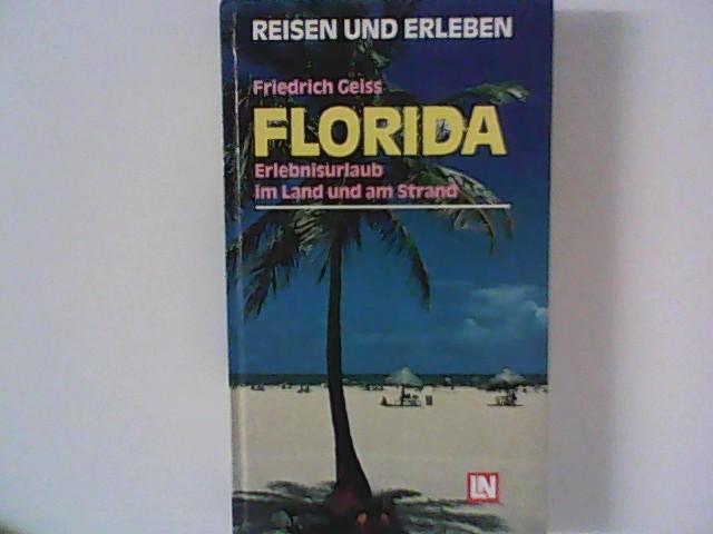 Florida. Erlebnisurlaub im Land und am Strand