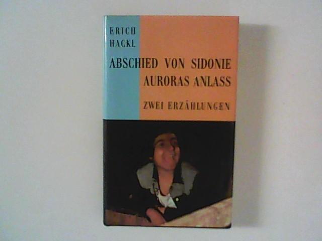 Hackl, Erich: Abschied von Sidonie : zwei Erzählungen.