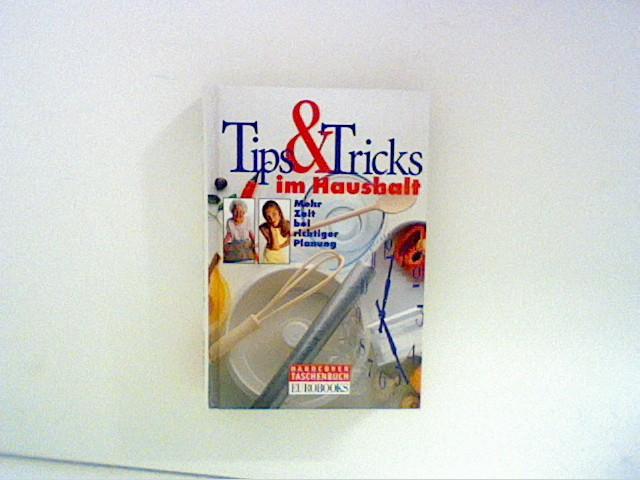 Tipps und Tricks im Haushalt. Mehr Zeit bei richtiger Planung