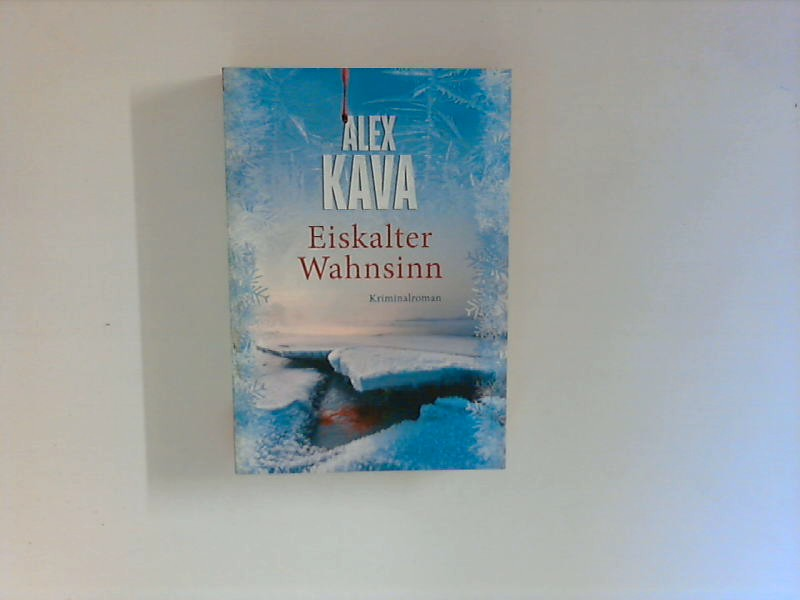 Eiskalter Wahnsinn : Roman. Aus dem Amerikanischen von Margret Krätzig Ungekürzte Lizenzausg.