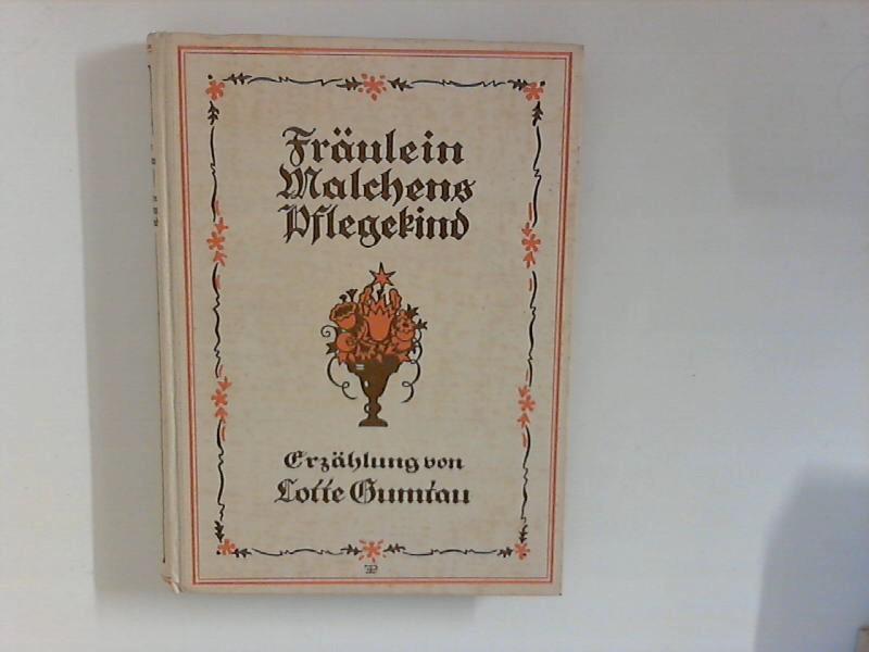 Fräulein Malchens Pflegekind : Erzählung.