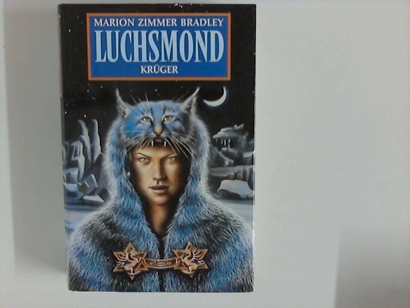 Luchsmond : Erzählungen. Aus d. Amerikan. übers. u. mit e. Essay von V. C. Harksen.