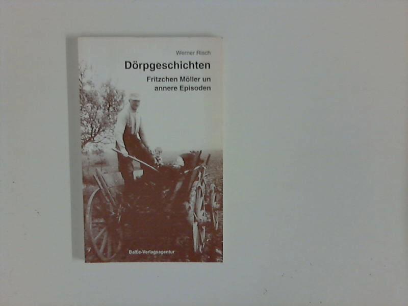 Dörpgeschichten : Fritzchen Möller un annere Episoden. 1. Aufl.
