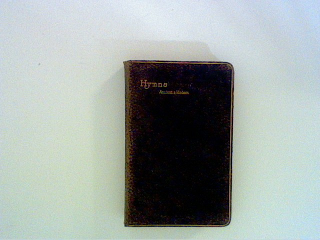 Hymns Ancient and Modern for Use in the Services of the Church with Accompanying