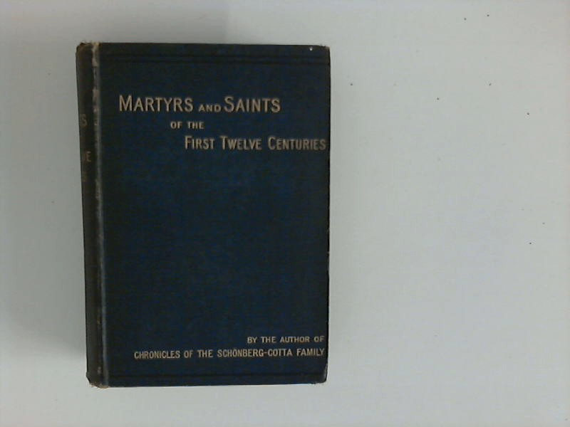 , Unstated: Martyrs and Saints of the First Twelve Centuries