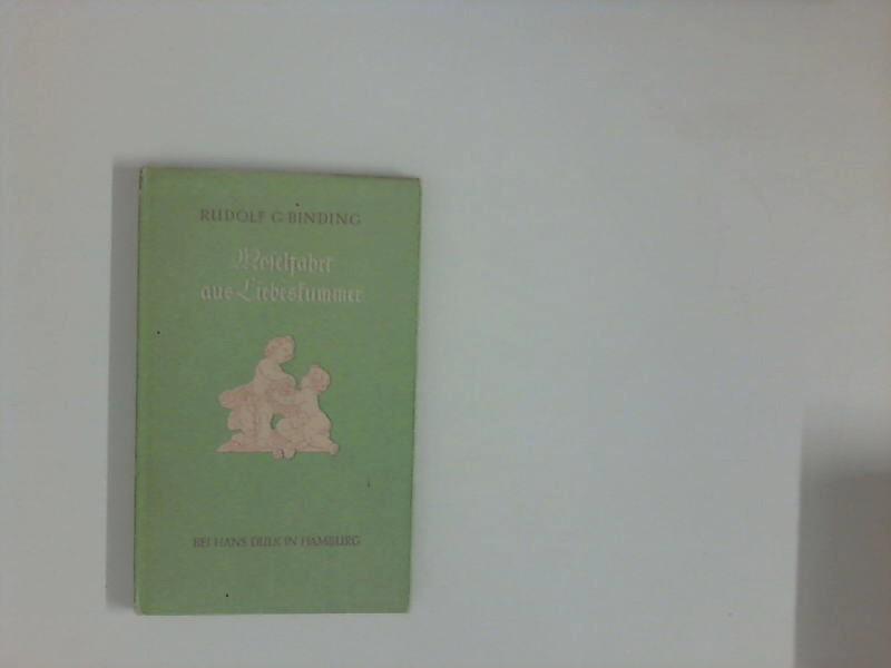 Moselfahrt aus Liebeskummer : Novelle in einer Landschaft. 378. - 392. Tsd.
