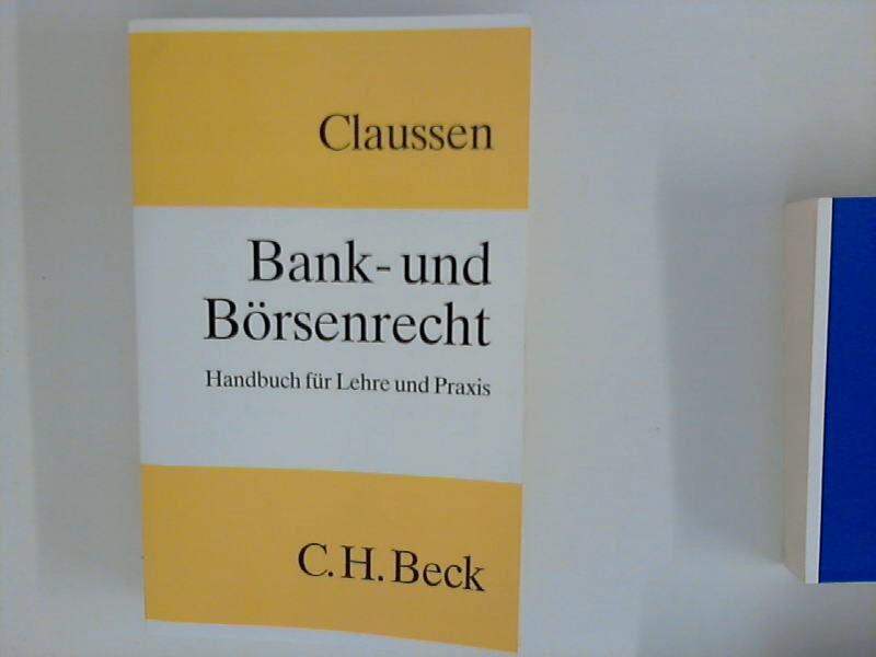 Bank- und Börsenrecht : Handbuch für Lehre und Praxis.
