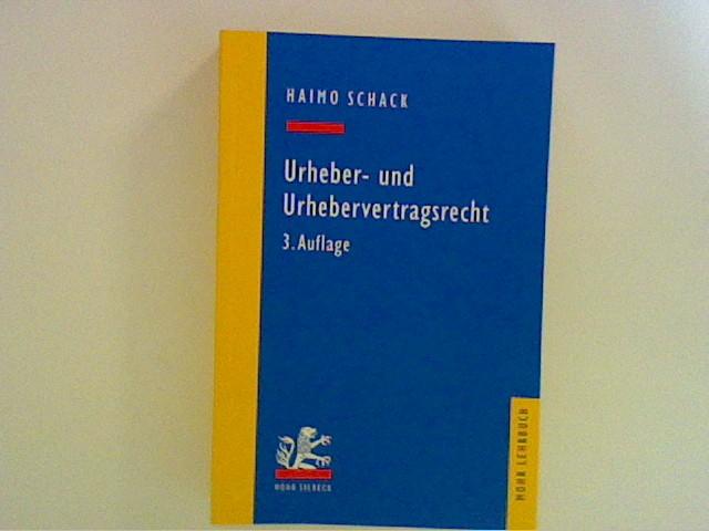 Urheber- und Urhebervertragsrecht 3. Aufl.