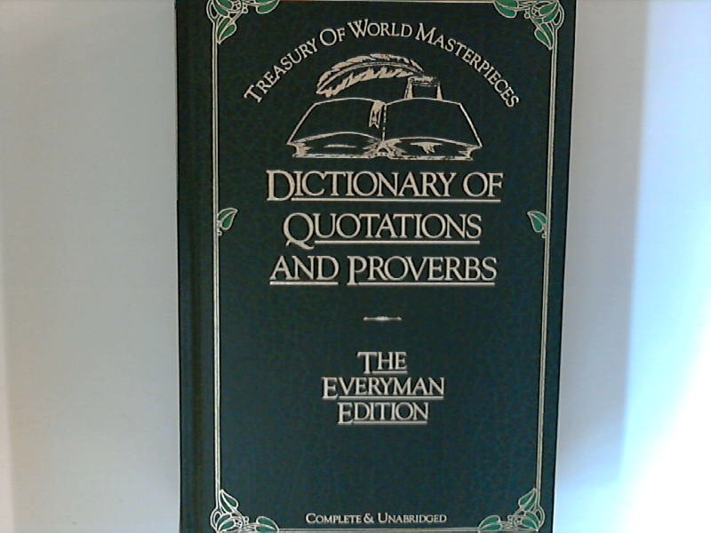 Browning, D.C.: Dictionary of Quotations and Proverbs ; Treasury of World Masterpieces : The Everyman Edition
