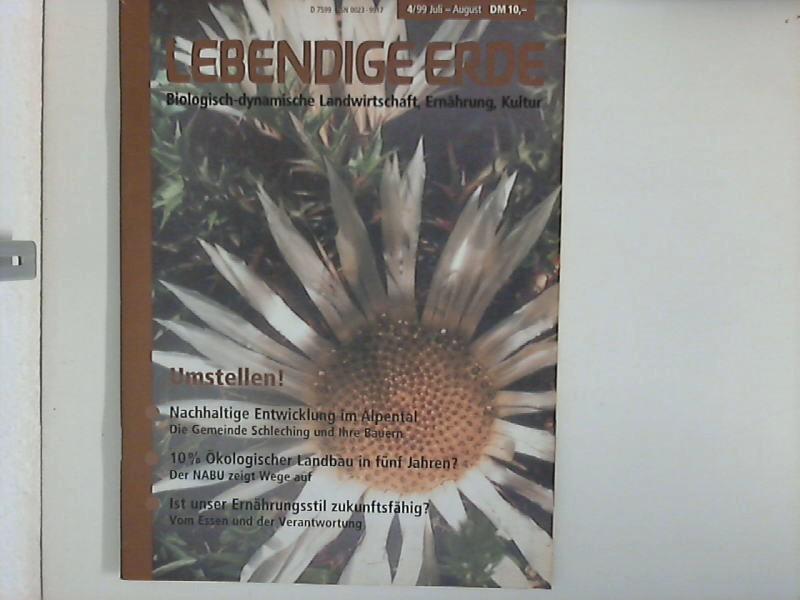 Diverse: Lebendige Erde : 4/99 Juli - August : Umstellen