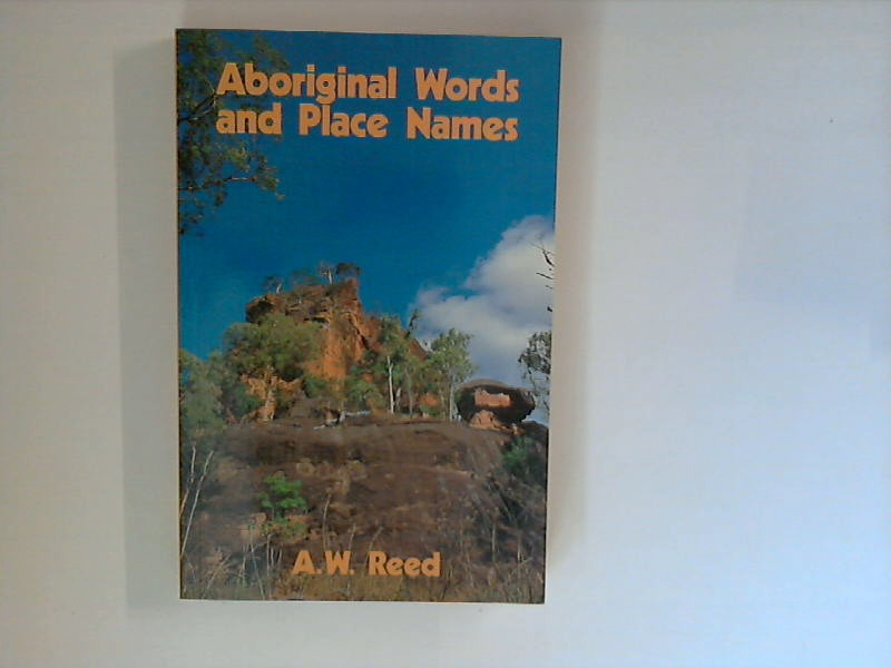 Aboriginal Words And Place Names