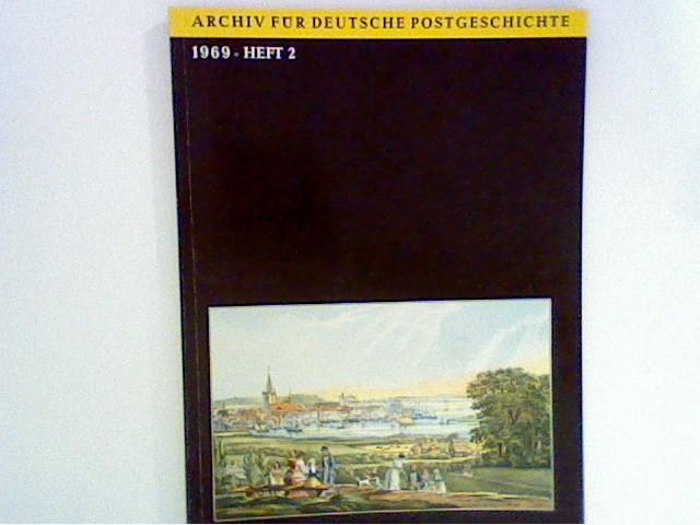 Lechner, Georg: Archiv für Deutsche Postgeschichte. 1969 Heft 2