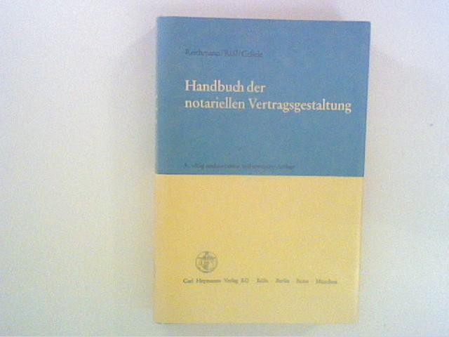 Handbuch der notariellen Vertragsgestaltung 5. Aufl.