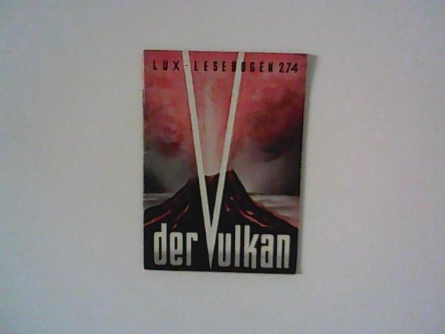 Otto, Krösche: Der Vulkan : Geheimnisse des Erdinnern : Lux-Lesebogen 274