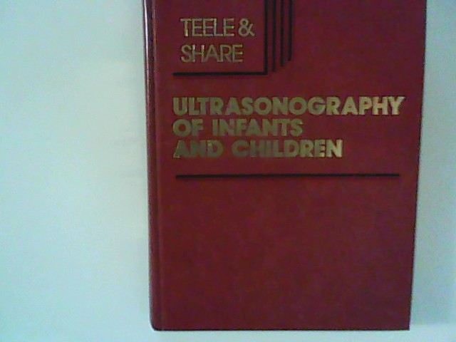Ultrasonography of Infants and Children
