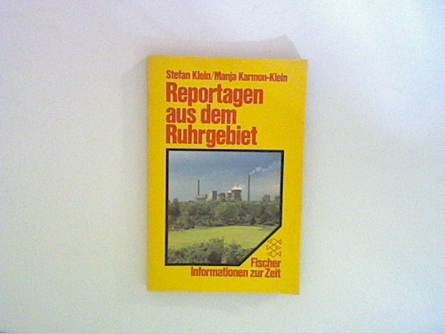 Reportagen aus dem Ruhrgebiet.