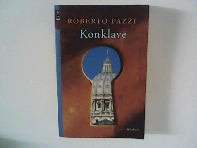 Konklave : Roman. Aus dem Ital. von Moshe Kahn 1. Aufl.