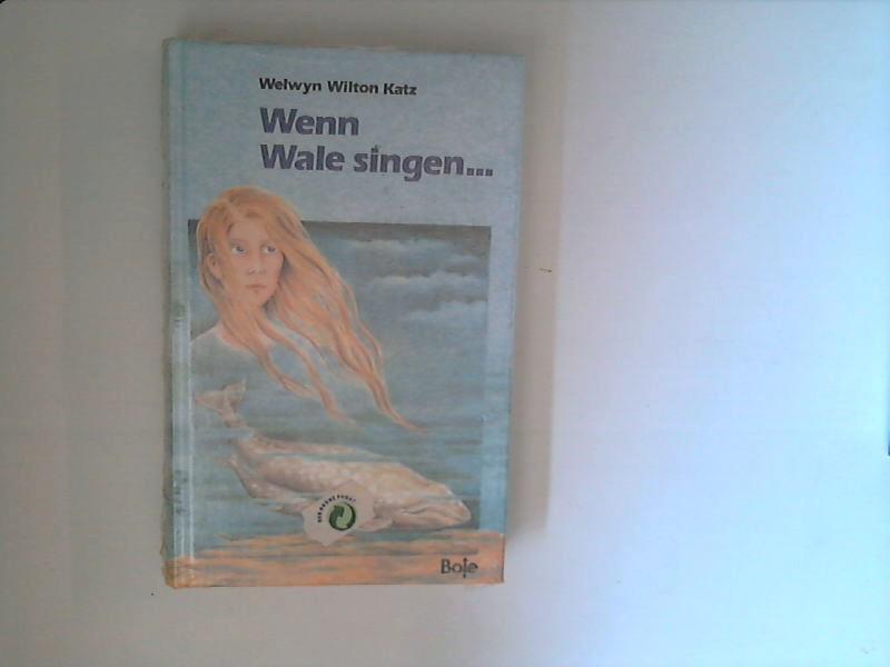 Wenn Wale singen ... Dt. von Karolin Benker-Kuchenreuther