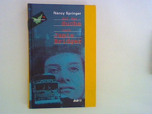Auf der Suche nach Jamie Bridger Aus dem Amerikan. von Ursula Schmidt-Steinbach
