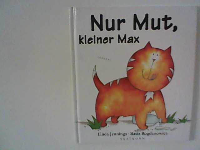 Nur Mut, kleiner Max. Auflage: 1.Auflage