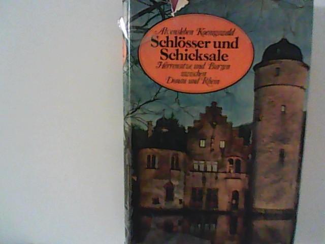 Schlösser und Schicksale - Herrensitze und Burgen zwischen Donau und Rhein - Mit 130 Abbildungen auf Tafeln